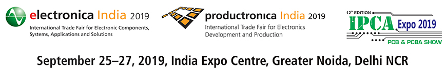 electronica India 2019, productronica India 2019 and IPCA Expo 2019
